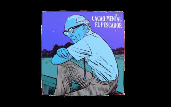 CACAO MENTAL - EL Pescador